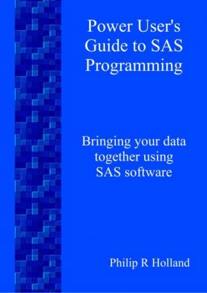 Programming Books - Power User's Guide to SAS Programming