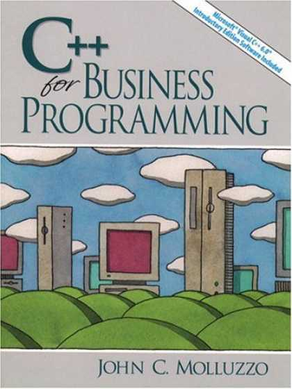 Programming Books - C++ for Business Programming