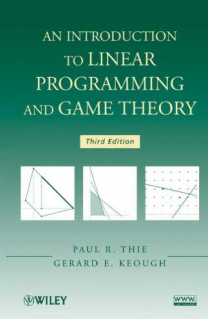 Programming Books - An Introduction to Linear Programming and Game Theory