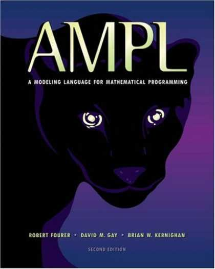 Programming Books - AMPL: A Modeling Language for Mathematical Programming