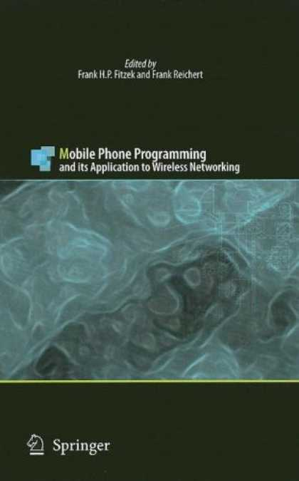 Programming Books - Mobile Phone Programming: and its Application to Wireless Networking