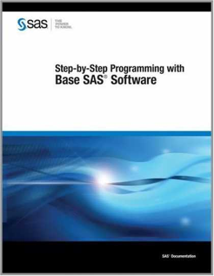 Programming Books - Step-By-Step Programming With Base SAS Software