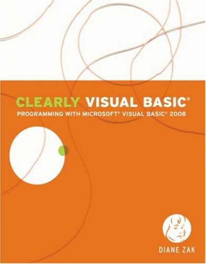 Programming Books - Clearly Visual Basic: Programming with Microsoft Visual Basic 2008