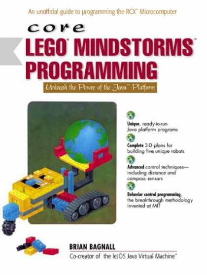 Programming Books - Core LEGO MINDSTORMS Programming: Unleash the Power of the Java Platform (Core S