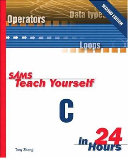 Programming Books - Sams Teach Yourself C in 24 Hours (2nd Edition)