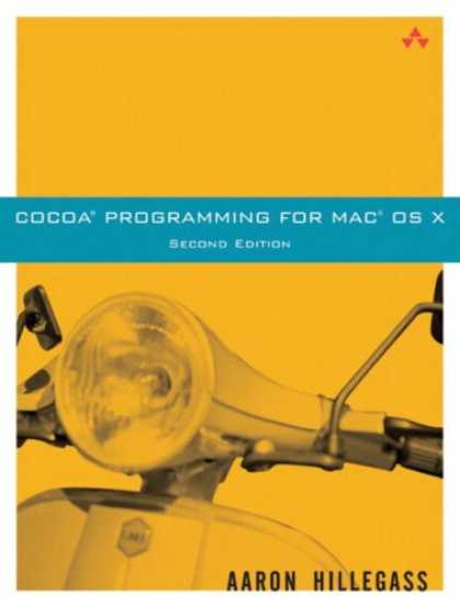 Programming Books - Cocoa(R) Programming for Mac(R) OS X (2nd Edition)