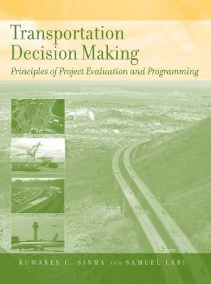 Programming Books - Transportation Decision Making: Principles of Project Evaluation and Programming