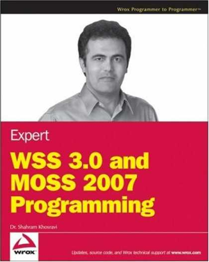 Programming Books - Expert WSS 3.0 and MOSS 2007 Programming (Wrox Programmer to Programmer)