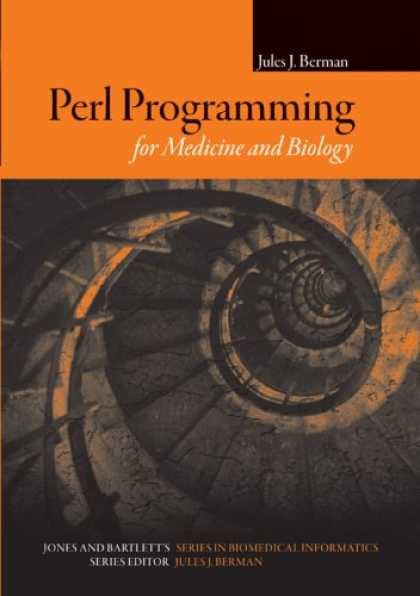 Programming Books - Perl Programming for Medicine and Biology (Series in Biomedical Informatics)