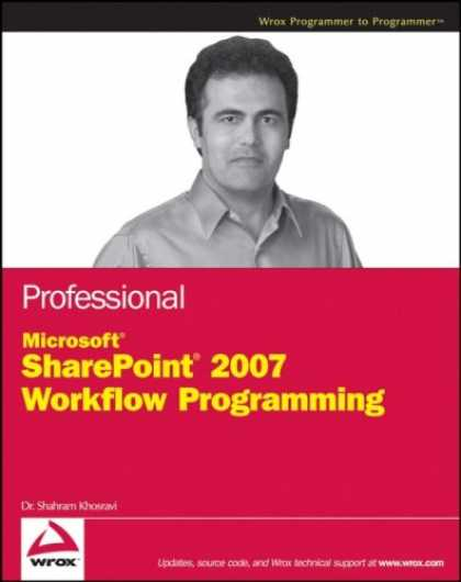 Programming Books - Professional Microsoft SharePoint 2007 Workflow Programming