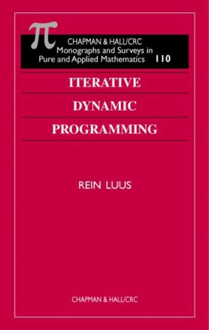 Programming Books - Iterative Dynamic Programming (Chapman and Hall /Crc Monographs and Surveys in P