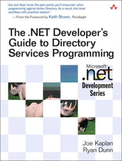 Programming Books - The .NET Developer's Guide to Directory Services Programming (Microsoft .NET Dev