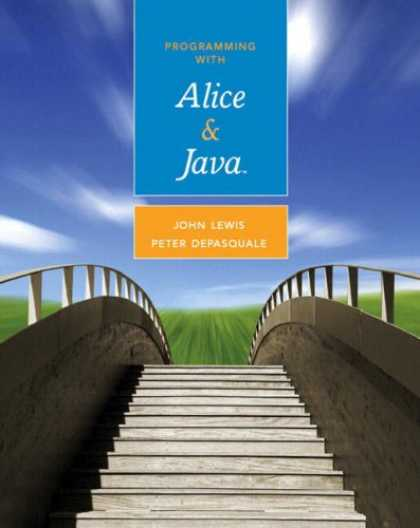 Programming Books - Programming with Alice and Java