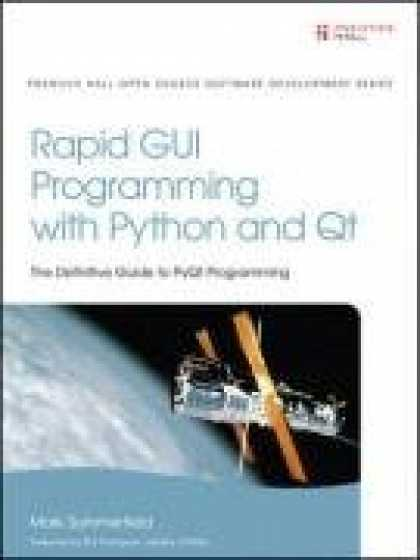 Programming Books - Rapid GUI Programming with Python and Qt (Prentice Hall Open Source Software Dev