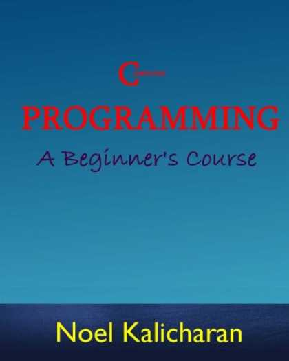 Programming Books - C Programming - A Beginner's Course