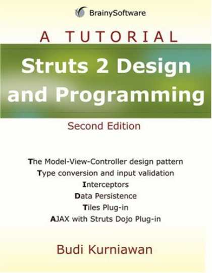Programming Books - Struts 2 Design and Programming: A Tutorial (A Tutorial series)