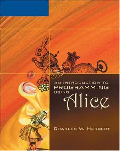 Programming Books - An Introduction to Programming Using Alice
