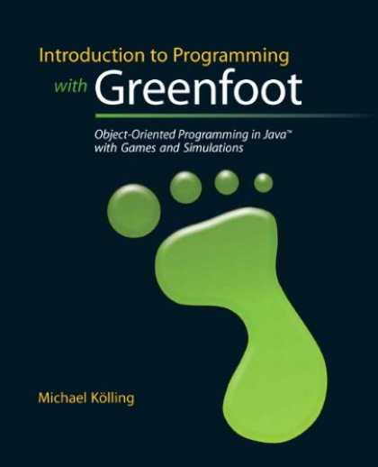 Programming Books - Introduction to Programming Using Greenfoot: Object-Oriented Programming in Java