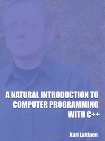 Programming Books - A Natural Introduction to Computer Programming With C++