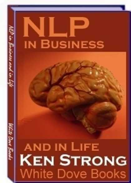 Programming Books - Neuro-Linguistic Programming (NLP) in Business and in Life