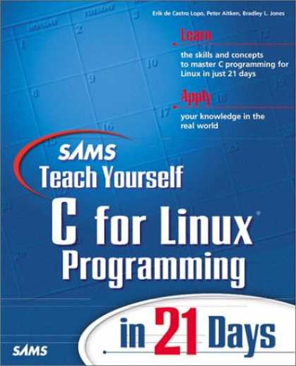 Programming Books - Sams Teach Yourself C for Linux Programming in 21 Days