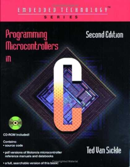 Programming Books - Programming Microcontrollers in C (Embedded Technology Series)