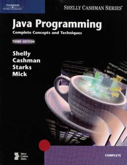 Programming Books - Java Programming: Complete Concepts and Techniques, Third Edition (Shelly Cashma