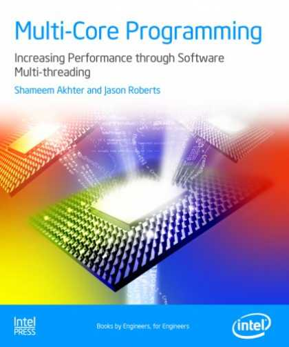 Programming Books - Multi-Core Programming: Increasing Performance through Software Multithreading (