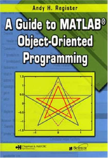 Programming Books - A Guide to MATLAB Object-Oriented Programming