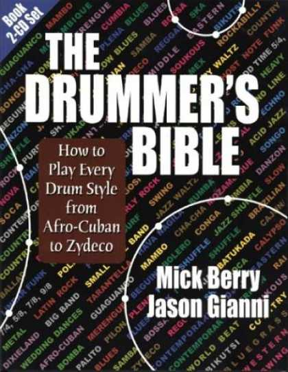 Programming Books - The Drummer's Bible: How to Play Every Drum Style from Afro-Cuban to Zydeco