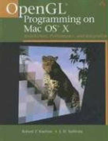 Programming Books - OpenGL(R) Programming on Mac OS(R) X: Architecture, Performance, and Integration