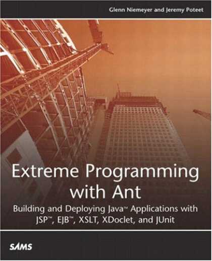 Programming Books - Extreme Programming with Ant: Building and Deploying Java Applications with JSP,