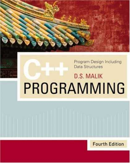 Programming Books - C++ Programming: Program Design Including Data Structures