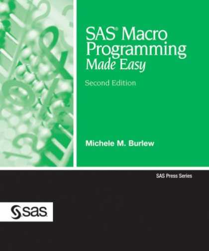 Programming Books - SAS Macro Programming Made Easy, Second Edition