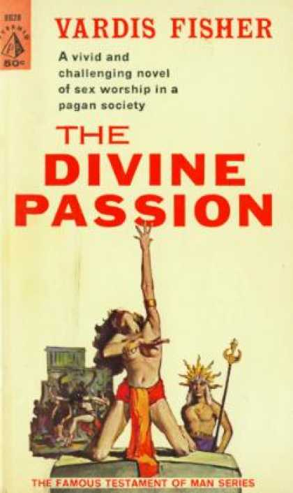 Pyramid Books - The Divine Passion - Vardis Fisher