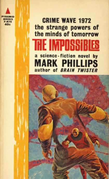 Pyramid Books - The Impossibles - Mark Phillips