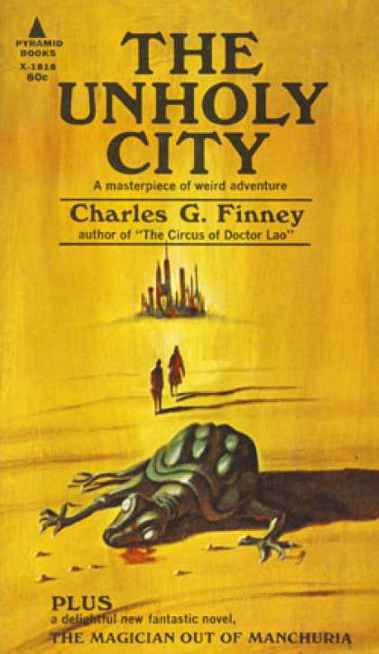 Pyramid Books - The Unholy City - Charles G. Finney