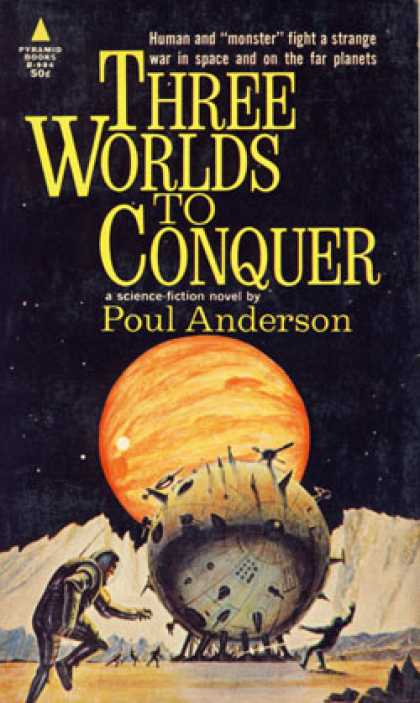 Pyramid Books - Three Worlds To Conquer, - Poul Anderson