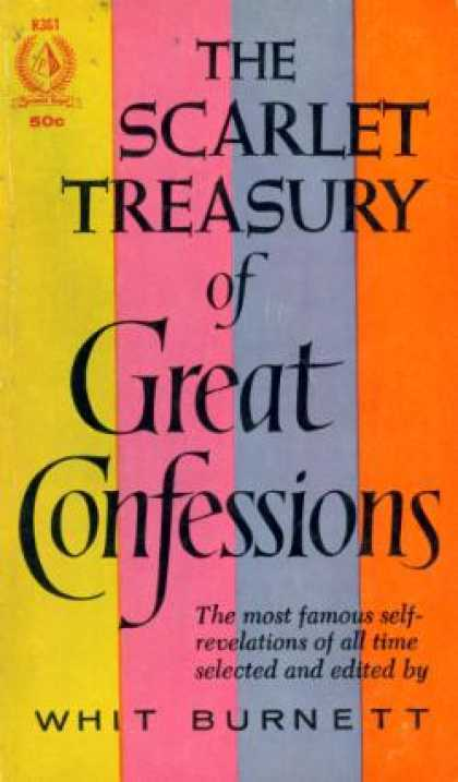 Pyramid Books - The Scarlet Treasury of Great Confessions - Whit Burnett