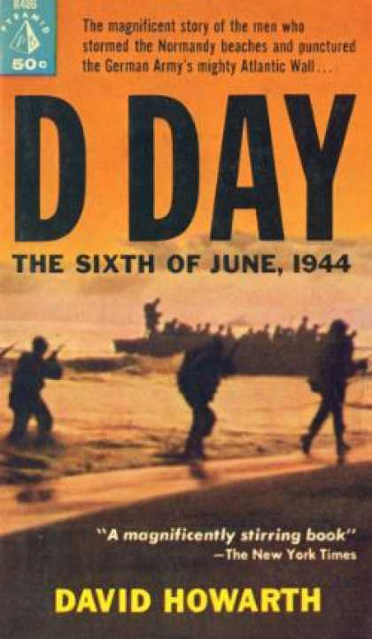 Pyramid Books - D Day: The Sixth of June, 1944 - David Howarth