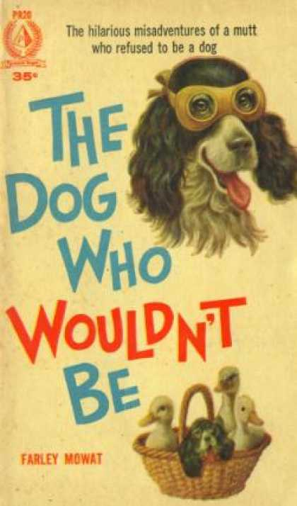 Pyramid Books - The Dog Who Wouldn't Be - Farley Mowat