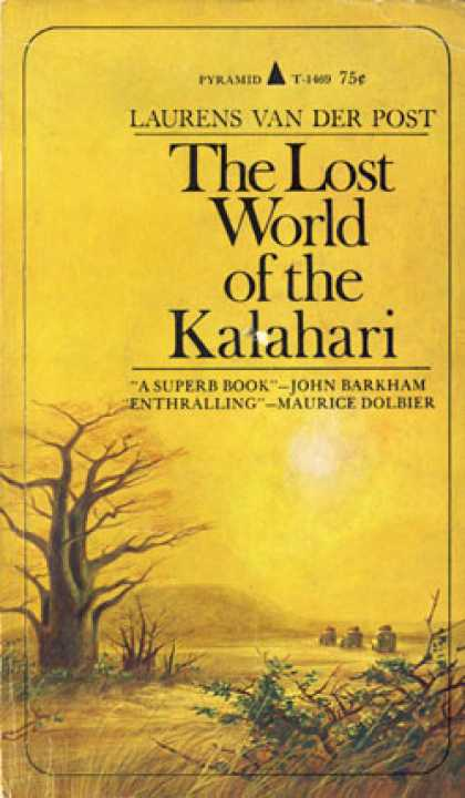 Pyramid Books - The Lost World of the Kalahari - Laurens Van Der Post