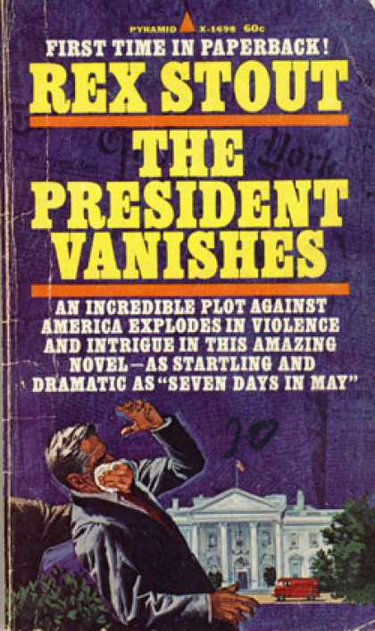 Pyramid Books - The President Vanishes - Rex Stout