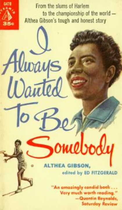 Pyramid Books - I Always Wanted To Be Somebody - Althea Gibson