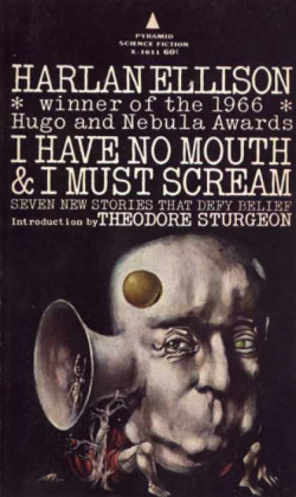 Pyramid Books - I Have No Mouth and I Must Scream