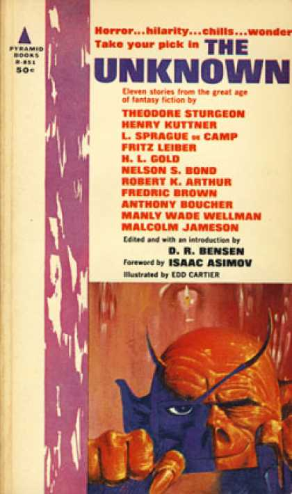 Pyramid Books - The Unknown: 11 Stories - D. R. [isaac Asimov Forword] [henry Kuttner, Nelson S.