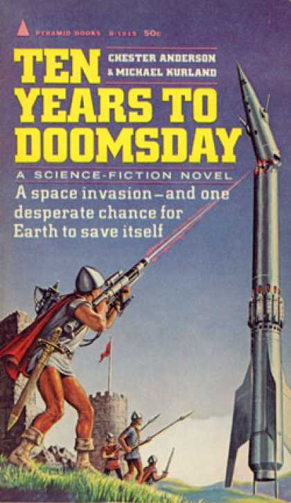 Pyramid Books - Ten Years To Doomsday - Chester Anderson