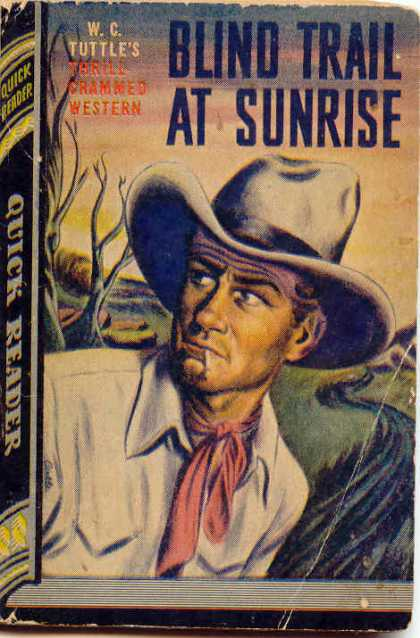 Quick Reader - Blind Trail At Sunrise - W.C. Tutle