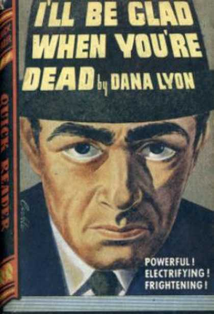Quick Reader - I'll Be Glad When You're Dead - Dana Lyon