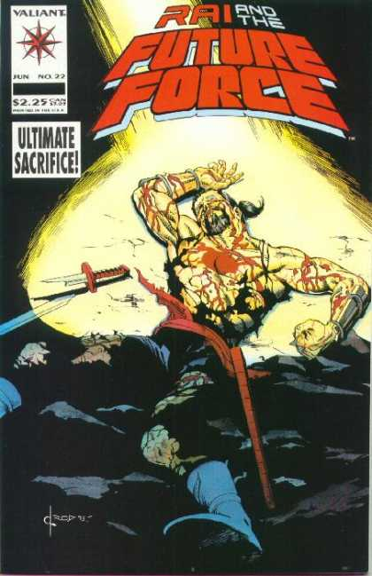 Rai 22 - Blood - Death - Sacrifice - Future Force - Valiant
